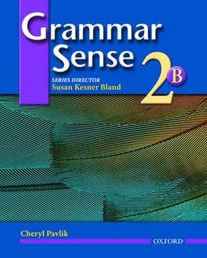 Grammar Sense 2: Student Book 2 Volume B