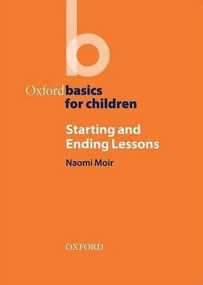 Starting and Ending Lessons: Oxford Basics for Children