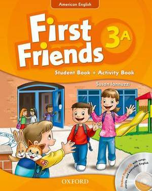 First Friends (American English): 3: Student Book/Workbook A and Audio CD Pack: First for American English, First for Fun!