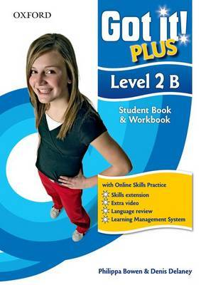 Got It! Plus: Level 2: Student Pack B: A Four-level American English Course for Teenage Learners