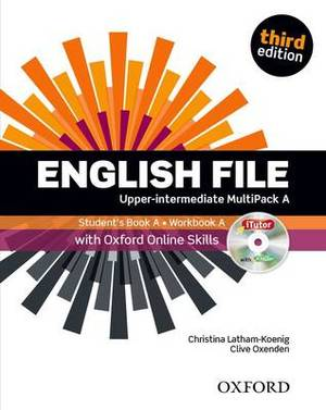 English File: Upper-Intermediate: Multipack A with Oxford Online Skills: The Best Way to Get Your Students Talking