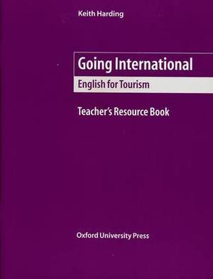 Going International: Teacher's Resource Book