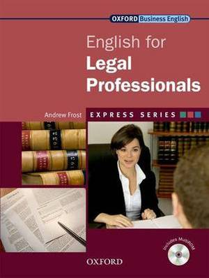 Express Series: English for Legal Professionals: A Short, Specialist English Course: Student's Book and MultiROM Pack