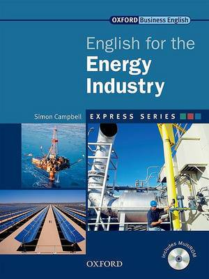 Express Series: English for the Energy Industry: A short, specialist English course