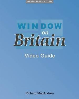 Window on Britain: Video Guide