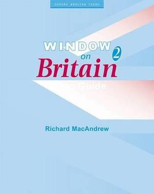 Window on Britain 2: Video Guide