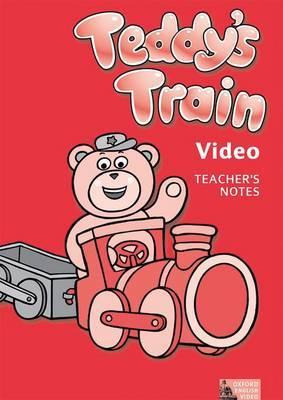 Teddy's Train Video: Teaching Notes
