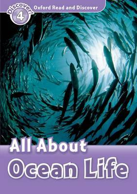 Oxford Read and Discover: Level 4: All About Ocean Life