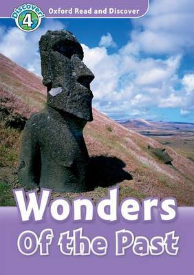 Oxford Read and Discover: Level 4: Wonders of the Past Audio CD Pack