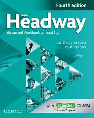 New Headway: Advanced C1: Workbook + iChecker without Key: The world's most trusted English course