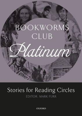 Bookworms Club Stories for Reading Circles: Platinum (Stages 4 and 5)