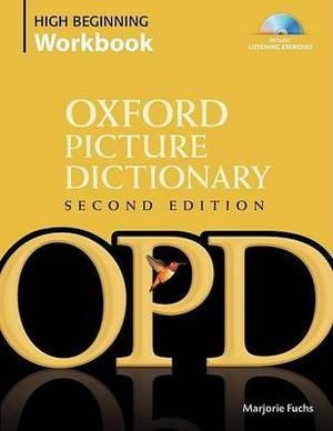 Oxford Picture Dictionary: High Beginning Workbook: Vocabulary Reinforcement Activity Book