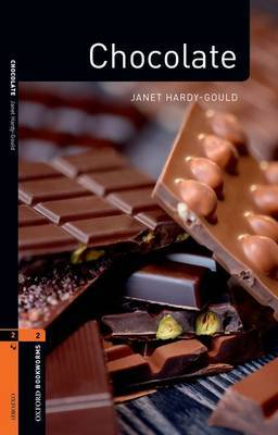 Oxford Bookworms Library Factfiles: Level 2:: Chocolate
