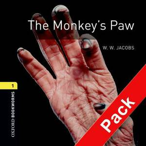 Oxford Bookworms Library: Level 1:: The Monkey's Paw audio CD pack