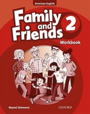Family and Friends American Edition: 2: Workbook: 2