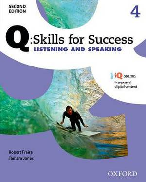 Q Skills for Success: Level 4: Listening & Speaking Student Book with IQ Online