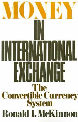 Money in International Exchange: The Convertible Currency System