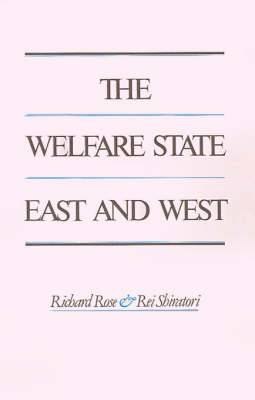 Welfare State, East and West