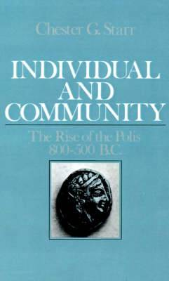 Individual and Community: The Rise of the Polis, 800-500 BC