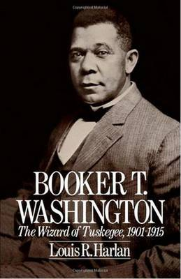 Booker T. Washington: The Wizard of Tuskegee, 1901-1915