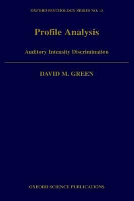 Profile Analysis: Auditory Intensity Discrimination