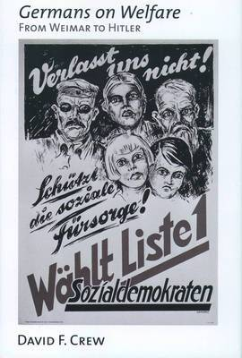 Germans on Welfare: From Weimar to Hitler