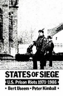 States of Siege: US Prison Riots, 1971-1986