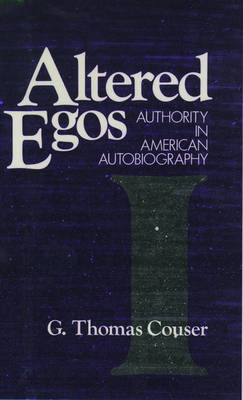 Altered Egos: Authority in American Biography