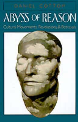 Abyss of Reason: Cultural Movements, Revelations and Betrayals