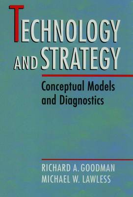 Technology and Strategy: Conceptual Models and Diagnostics