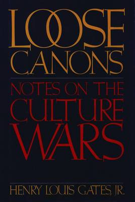 Loose Canons: Notes on the Culture Wars