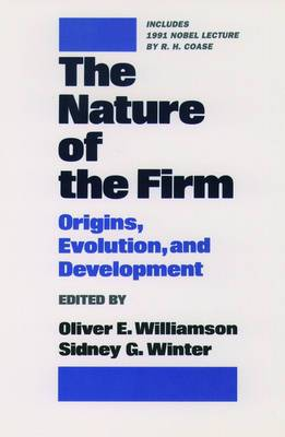 The Nature of the Firm: Origins, Evolution and Development