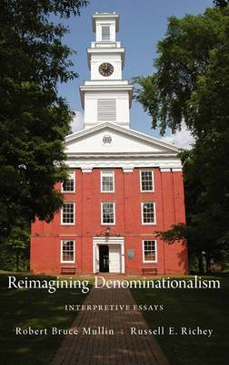Reimaging Denominationalism: Interpretive Essays