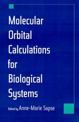 Molecular Orbital Calculations for Biological Systems