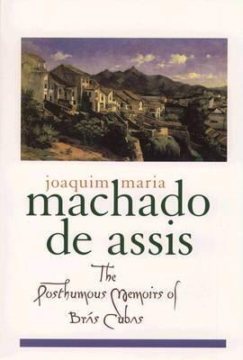 The Posthumous Memoirs of Bras Cubas