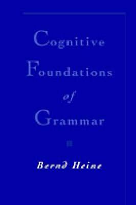 Cognitive Foundations of Grammar