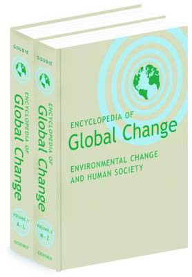 Encyclopedia of Global Change: Environmental Change and Human Society