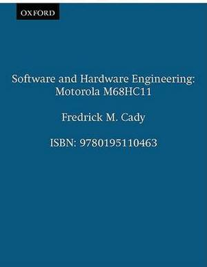 Software and Hardware Engineering: Motorola M68HC11