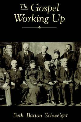 The Gospel Working Up: Progress and the Pulpit in 19th Century Virginia