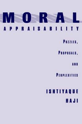 Moral Appraisability: Puzzles, Proposals and Perplexities