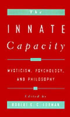 The Innate Capacity: Mysticism, Psychology, and Philosophy