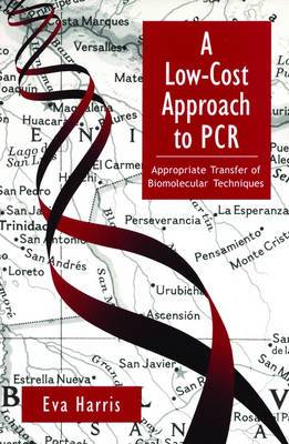 A Low-Cost Approach to PCR: Appropriate Transfer of Biomolecular Techniques