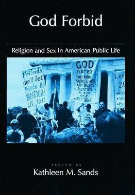 God Forbid: Religion and Sex in American Public Life
