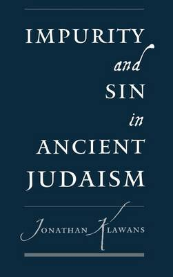 Impurity and Sin in Ancient Judaism