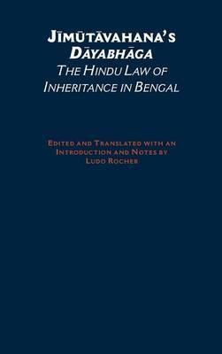 Jimutavahana's Dayabhaga: The Hindu Law of Inheritance in Bengal