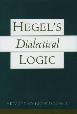 Hegel's Dialectical Logic