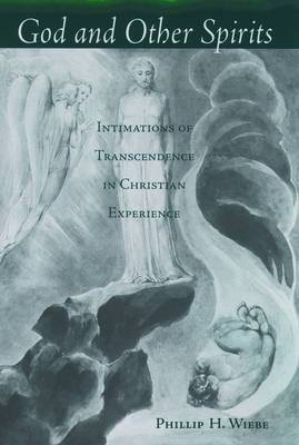 God and Other Spirits: Intimations of Transcendence in Christian Experience