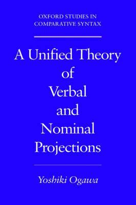 A Unified Theory of Verbal and Nominal Projections