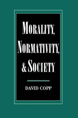 Morality, Normativity and Society