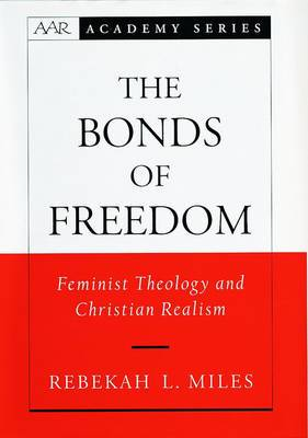 The Bonds of Freedom: Feminist Theology and Christian Realism